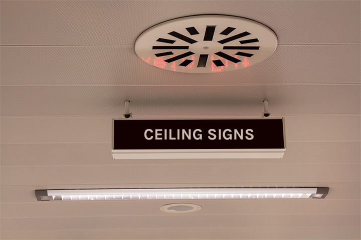 Perfect ceiling signs